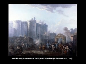 The Storming of the Bastille as depicted by