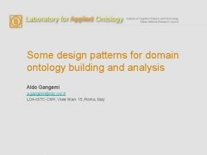 Some design patterns for domain ontology building and