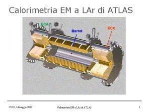 Calorimetria EM a LAr di ATLAS ECA Barrel