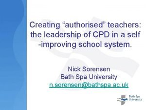 Creating authorised teachers the leadership of CPD in