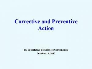 Corrective and Preventive Action By Superlative Bio Sciences