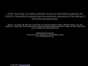 ASGE Technology Committee systematic review and metaanalysis assessing