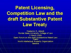Patent Licensing Competition Law and the draft Substantive