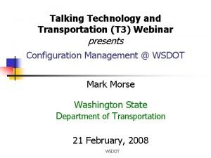 Talking Technology and Transportation T 3 Webinar presents