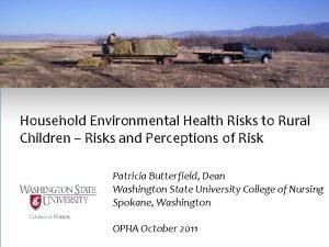 Household Environmental Health Risks to Rural Children Risks