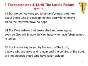1 Thessalonians 4 13 15 The Lords Return