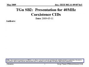 May 2009 doc IEEE 802 11 090576 r