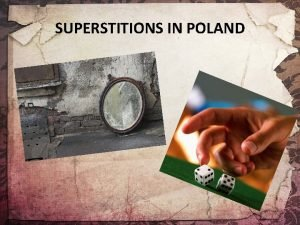 SUPERSTITIONS IN POLAND Black cat In Poland a