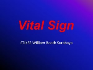 Vital Sign STIKES William Booth Surabaya TANDA VITAL