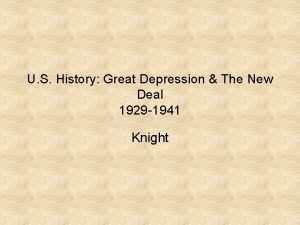 U S History Great Depression The New Deal