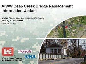 AIWW Deep Creek Bridge Replacement Information Update Norfolk