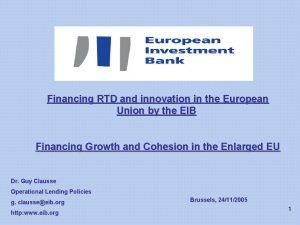 Financing RTD and innovation in the European Union
