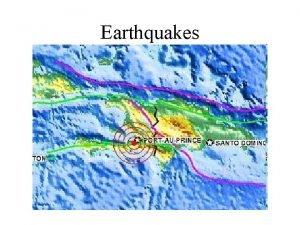Earthquakes How Earthquakes Occur Earthquake a movement or