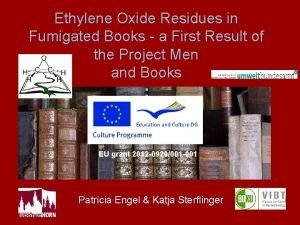 Ethylene Oxide Residues in Fumigated Books a First