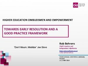 HIGHER EDUCATION OMBUDSMEN AND EMPOWERMENT TOWARDS EARLY RESOLUTION