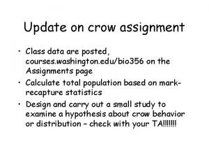 Update on crow assignment Class data are posted