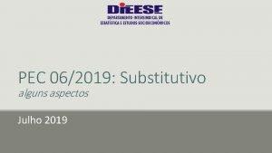 PEC 062019 Substitutivo alguns aspectos Julho 2019 E