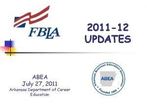 2011 12 UPDATES ABEA July 27 2011 Arkansas