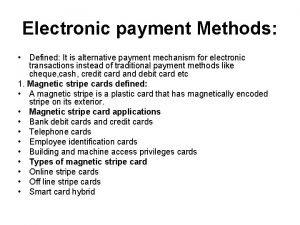 Electronic payment Methods Defined It is alternative payment
