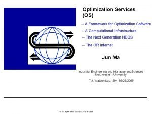 Optimization Services OS A Framework for Optimization Software