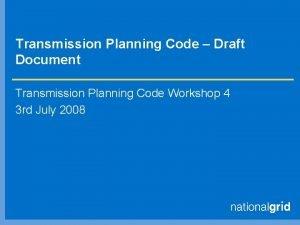 Transmission Planning Code Draft Document Transmission Planning Code