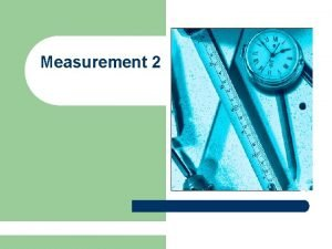 Measurement 2 Perimeter l Perimeter The distance around