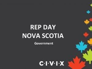 REP DAY NOVA SCOTIA Government Government in Canada
