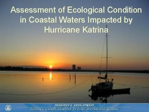 Assessment of Ecological Condition in Coastal Waters Impacted