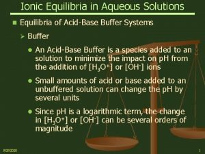 Ionic Equilibria in Aqueous Solutions n Equilibria of