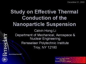 December 31 2003 Study on Effective Thermal Conduction