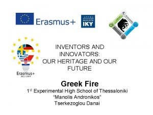 INVENTORS AND INNOVATORS OUR HERITAGE AND OUR FUTURE