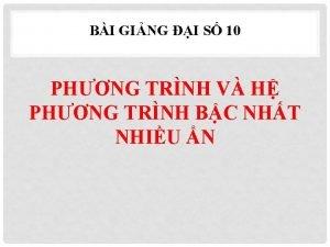 BI GING I S 10 PHNG TRNH V