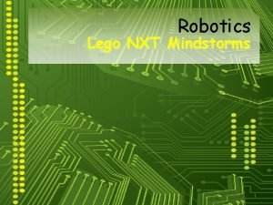 Robotics Lego NXT Mindstorms 1 Robotics Introduction v