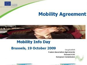 Mobility Agreement Mobility Info Day Brussels 19 October