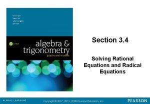 Section 3 4 Solving Rational Equations and Radical