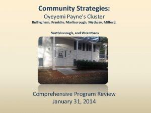 Community Strategies Oyeyemi Paynes Cluster Bellingham Franklin Marlborough