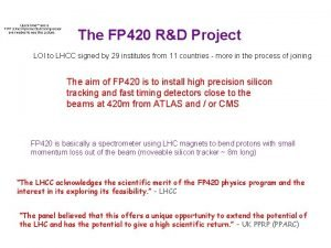 The FP 420 RD Project LOI to LHCC