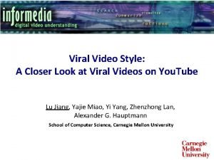 Viral Video Style A Closer Look at Viral