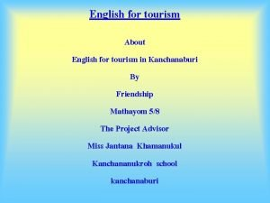 English for tourism About English for tourism in