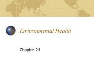 Environmental Health Chapter 24 Environmental Health Planet supplies