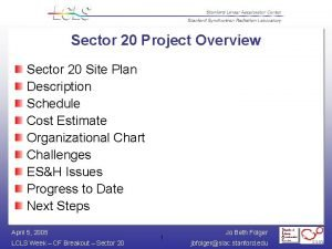 Sector 20 Project Overview Sector 20 Site Plan