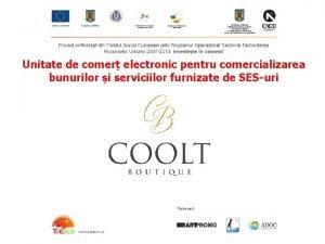 Unitate de comer electronic pentru comercializarea bunurilor i