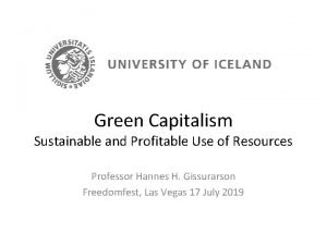 Green Capitalism Sustainable and Profitable Use of Resources