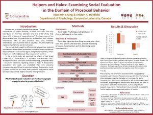Helpers and Halos Examining Social Evaluation in the