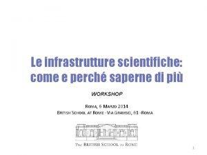 Le infrastrutture scientifiche come e perch saperne di