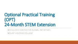 Optional Practical Training OPT 24 Month STEM Extension