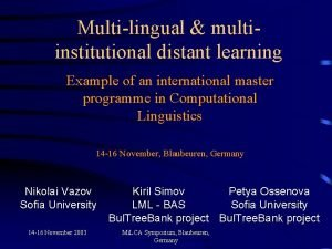 Multilingual multiinstitutional distant learning Example of an international