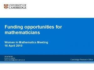 Funding opportunities for mathematicians Women in Mathematics Meeting