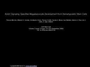 Notch Signaling Specifies Megakaryocyte Development from Hematopoietic Stem