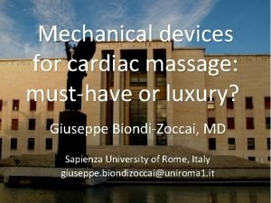 Mechanical devices for cardiac massage musthave or luxury